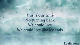 Ruelle - Live Like Legends (Lyrics)