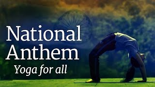 National Anthem - Yoga for All - Official Video