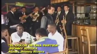 Jhonny Rivera-El Dolor de una partida ( Video Oficial)