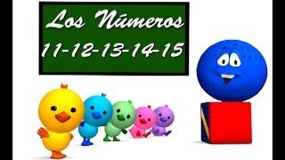 Los Números del 11 al 15 - canción infantil educativa - La Pelota Loca
