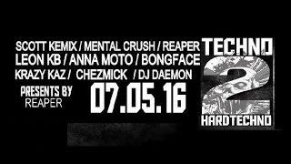 Techno 2 Hardtechno show 07/05/2016 (teaser)