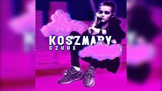 CZUUX - Koszmary (Official Audio) (prod. 30HertzBeats)