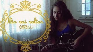 NAO VAI VOLTAR ONZE:20  |   Izabelle Santana