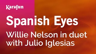 Karaoke Spanish Eyes - Willie Nelson *