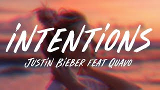 Justin Bieber - Intentions ft. Quavo (Lyric Video)