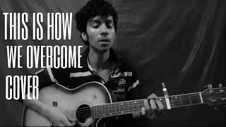 This Is How We Overcome (cover )