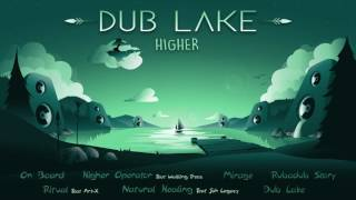 Higher - Higher Operator feat. Wailing Trees /Dub Lake/