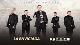 La Enviciada - Maximo Grado - (Versión Banda) MG Corporation 2017