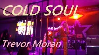 Trevor Moran- COLD SOUL (Alive-Gold Tour)
