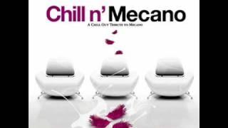 Chill N' Mecano 2008   Me cuesta tanto Olvidarte