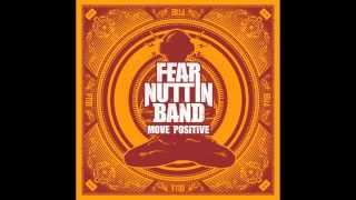 Rebel - Fear Nuttin Band