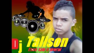 Dj talison o rei do medio grave