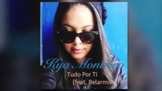 Kya Monteiro - Tudo Por Ti (feat. Belarmino N)