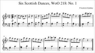 Six Scottish Dances for Piano, WoO 218: No. 1 (by Friedrich Kuhlau, 1786-1832)