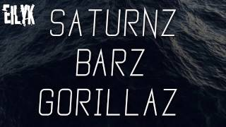 SATURNZ BARZ-Gorillaz Lyrics