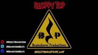 "Boom Bap Type Beat ""Sloppy Top"" Prod  By Breezy Brainstorm"