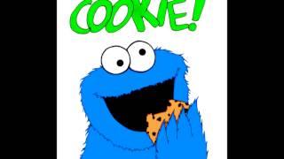 Cookie Monster Lyrics- By Mommyhunterps3
