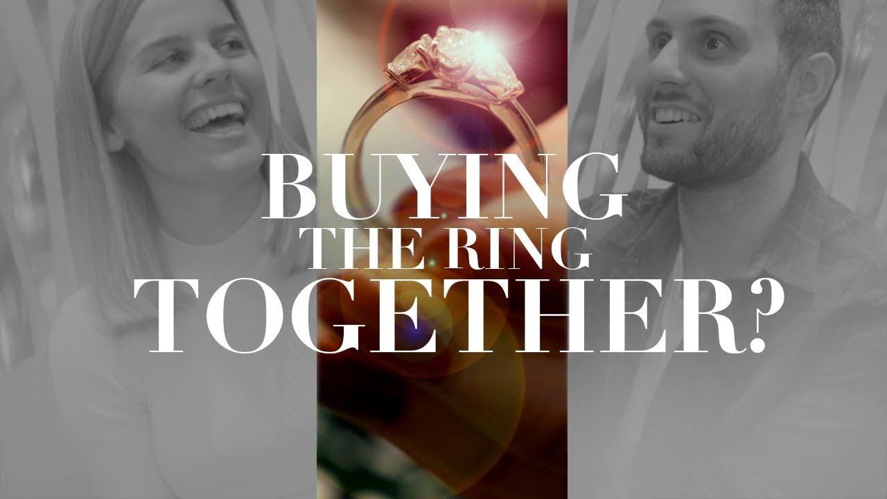 How to buy an Engagement Ring with your Partner