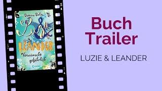 """""""Luzie & Leander"""" - Buchtrailer"""