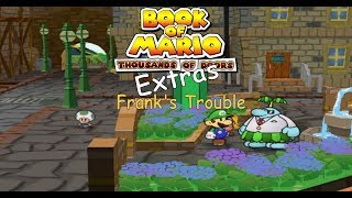 Book of Mario Extras - Frank's Trouble