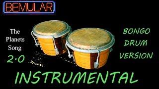 Bemular - The Planets Song 2.0 (bongo drum version, instrumental)