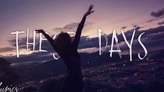 """""""THESE DAYS"""" - testo italiano -"""