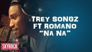 """Trey Songz feat. Romano """"Na Na"""" en live #LaRadioLibre"""