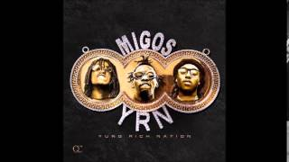Migos - Memoirs (Yung Rich Nation Album)