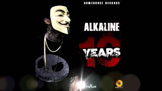 Alkaline - 10 Years (Raw) April 2015 @PAPPY.GENERAL