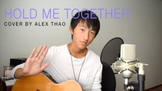 Hold Me Together - Royal Tailor cover by Alex Thao