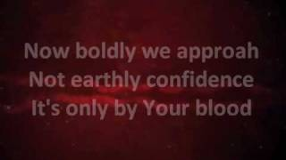 Nothing But the Blood - Matt Redman w/ lyrics