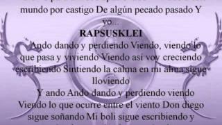 rapsusklei Dando y Perdiendo Remix (letra)