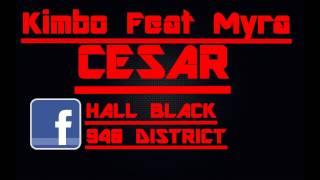 Kimbo César Feat Myra