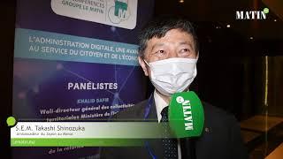 Enjeux de la digitalisation : déclaration de S.E.M. Takashi SHINOZUKA, Ambassadeur du Japon au Maroc