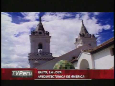 Quito, la Joya Arquitectónica de América