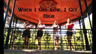 CHOREOGRAPHY | When I get low, I get high - The Speakeasy Three