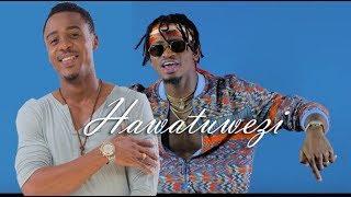 Alikiba Ft  Diamond Platnumz - Hawatuwezi (Official Video)