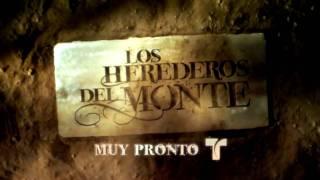 Los Herederos Del Monte - Promo #3 [Telemundo HD]