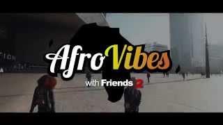 AfroVibes & Friends 2 || Zulke dingen doe je || Choreo By Petit Afro