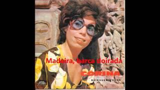 Corina - Madeira, barca doirada (Arlindo de Carvalho)