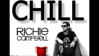 Richie Campbell - Chill
