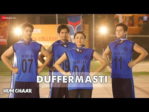 Duffermasti Lyrics – Hum Chaar l Neeraj Shridhar 2019