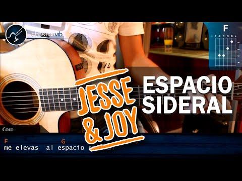 Espacio Sideral Con Acordes de Jesse Y Joy Letra y Video