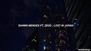 shawn mendes ft. zedd ; lost in japan remix (sub. español/inglés)