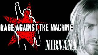 Nirvana & Rage Against the Machine mashup song [noisywan]