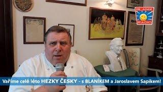 Vaříme celé léto hezky česky – s BLANÍKEM a Jaroslavem Sapíkem! - Pozvánka