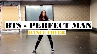 BTS - PERFECT MAN SHINHWA COVER | DANCE COVER
