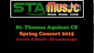 STA Grade 8 Band 2015 - Dreamscape