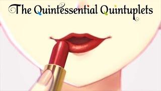 The Quintessential Quintuplets - Ending | Sign