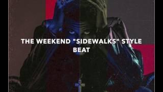 "BEAT: THE WEEKEND ""SIDEWALKS"" STYLE BEAT (INSTRUMENTAL)"